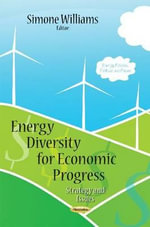 Energy Diversity for Economic Progress : Strategy and Issues