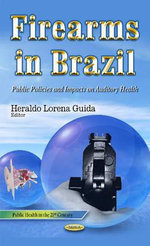 Firearms in Brazil : Public Policies and Impacts on Auditory Health