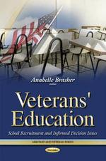Veterans' Education : School Recruitment & Informed Decision Issues