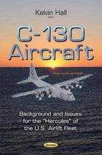 C-130 Aircraft : Background and Issues for the