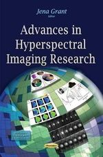 Advances in Hyperspectral Imaging Research