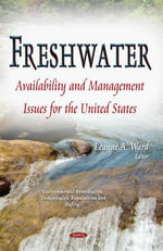 Freshwater : Availability and Management Issues for the United States