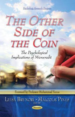 The Other Side of the Coin : The Psychological Implications of Microcredit