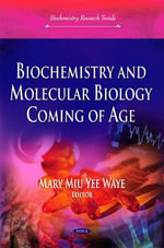 Biochemistry and Molecular Biology Coming of Age