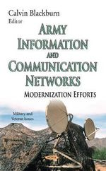 Army Information and Communication Networks : Modernization Efforts