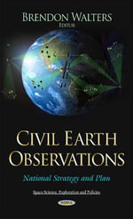 Civil Earth Observations : National Strategy and Plan