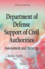 Department of Defense Support of Civil Authorities : Assessment and Strategy
