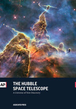 The Hubble Space Telescope : A Universe of New Discovery - The Associated Press