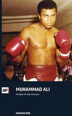 Muhammad Ali : Athlete of the Century - Associated Press
