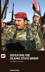 Defeating the Islamic State Group : The Battle for Kobani - Associated Press
