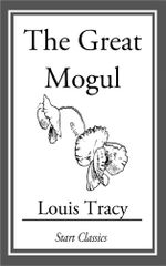 The Great Mogul - Louis Tracy Holmes)