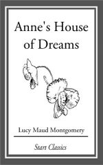 Anne's House of Dreams - Lucy Maud Montgomery