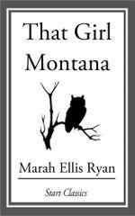 That Girl Montana - Marah Ellis Ryan