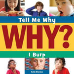 I Burp : Tell Me Why (Cherry Lake) - Katie Marsico