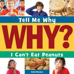 I Can't Eat Peanuts : Tell Me Why (Cherry Lake) - Katie Marsico