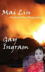 Mai Lin--Another New Beginning - Gay Ingram