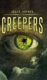 Creepers - Jesse Haynes