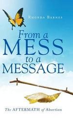 From a Mess to a Message - Rhonda Barnes