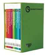 HBR 20-Minute Manager Boxed Set (10 Books) (HBR 20-Minute Manager Series) : 20-Minute Manager - Harvard Business Review