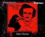 Select Stories of Edgar Allan Poe - Edgar Allan Poe
