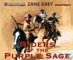 The Riders of the Purple Sage - Zane Grey