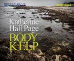 The Body in the Kelp : A Faith Fairchild Mystery - Katherine Hall Page