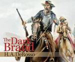 The Dark Brand - H A DeRosso