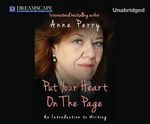 Put Your Heart on the Page : An Introduction to Writing - Anne Perry