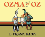 Ozma of Oz : Oz - L Frank Baum
