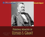 Personal Memoirs of Ulysses S. Grant - Ulysses S Grant, IV