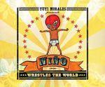 Nino Wrestles the World - Yuyi Morales