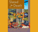 Slated for Death : A Penny Brannigan Mystery - Elizabeth J Duncan