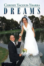 Dreams - Chrissy Yacoub-Ybarra