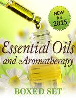 Essential Oils & Aromatherapy Volume 2 (Boxed Set - Speedy Publishing
