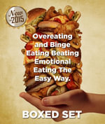 Overeating and Binge Eating Beating Emotional Eating The Easy Way : 3 Books In 1 Boxed Set - Speedy Publishing