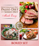Paleo Diet, Shred Diet and Mediterranean Diet Made Easy : Paleo Diet Cookbook Edition with Recipes, Diet Plans and More - Speedy Publishing