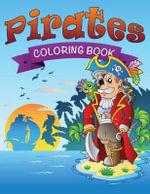 Pirates Coloring Book - Speedy Publishing LLC