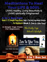 Meditations to Heal Your Life & Soul : Living Healthy, Living Beautifully & Living Spiritually Enlightened! - 3 in 1 Box Set: 3 in 1 Box Set: Book 1: 1 - Juliana Baldec