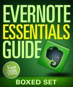 Evernote Essentials Guide (Boxed Set) : Evernote Guide For Beginners for  Organizing Your Life - Speedy Publishing