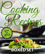Cooking Recipes Volume 1 - Superfoods, Raw Food Diet and Detox Diet : Cookbook for Healthy Recipes - Speedy Publishing