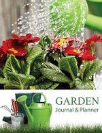 Garden Journal and Planner - Speedy Publishing LLC