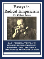 Essays in Radical Empiricism - Dr. William James