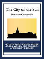 The City of the Sun - Tommaso Campanella