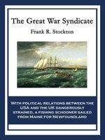 The Great War Syndicate - Frank R. Stockton