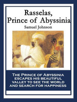 Rasselas, Prince of Abyssinia - Samuel Johnson