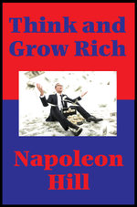 Think and Grow Rich (Impact Books) : With Linked Table of Contents - Napoleon Hill