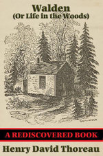 Walden (or Life in the Woods) (Rediscovered Books) : With Linked Table of Contents - Henry David Thoreau