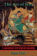 The Art of War (Rediscovered Books) : With linked Table of Contents - Sun Tzu