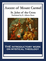 Ascent of Mount Carmel : With linked Table of Contents - St. John Of the Cross