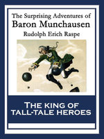 The Surprising Adventures of Baron Munchausen : With linked Table of Contents - Rudolph Erich Raspe